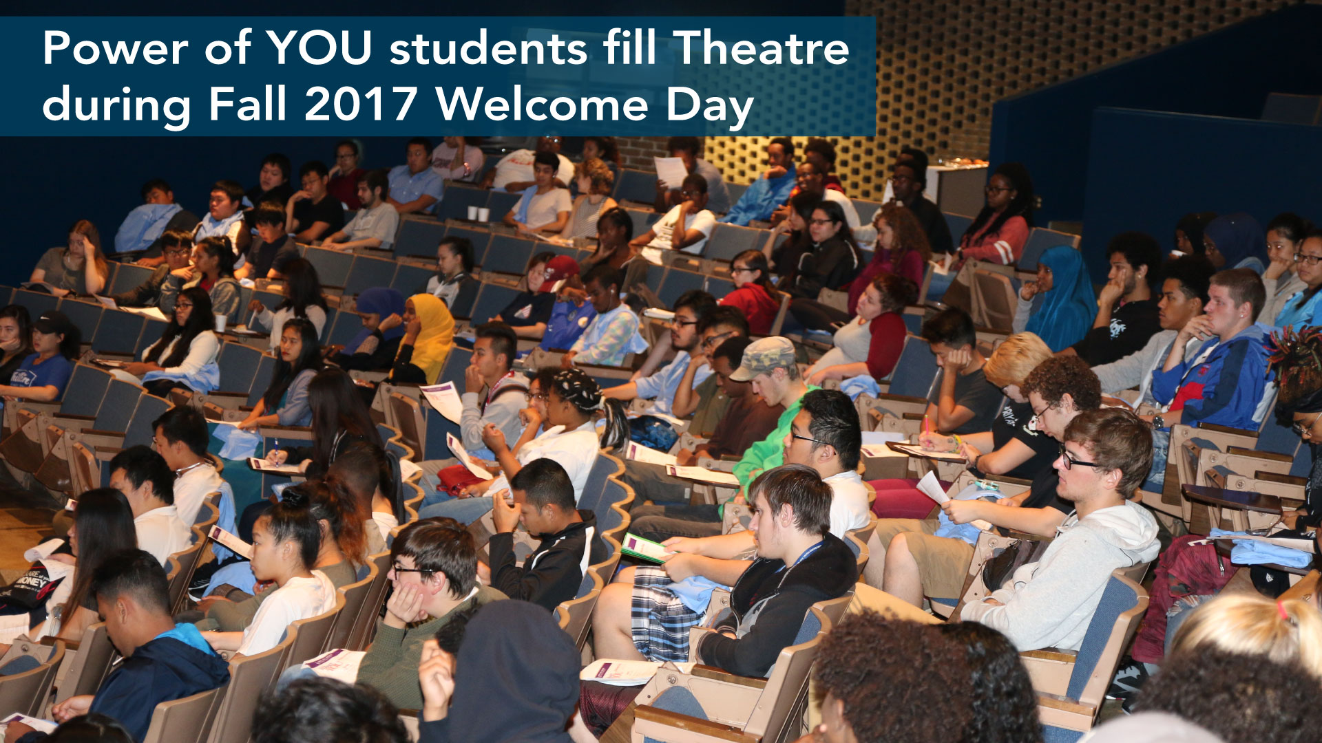 Power of YOU Students Welcome Day